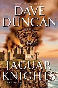 Foto Cover di The Jaguar Knights, Ebook inglese di Dave Duncan, edito da HarperCollins