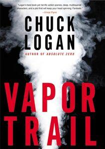 Foto Cover di Vapor Trail, Ebook inglese di Chuck Logan, edito da HarperCollins