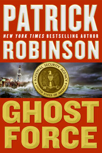 Foto Cover di Ghost Force, Ebook inglese di Patrick Robinson, edito da HarperCollins