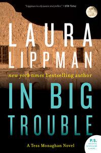 Foto Cover di In Big Trouble, Ebook inglese di Laura Lippman, edito da HarperCollins