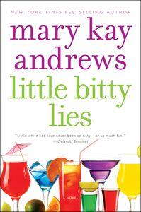 Foto Cover di Little Bitty Lies, Ebook inglese di Mary Kay Andrews, edito da HarperCollins