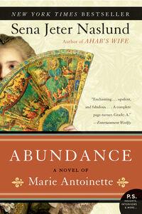 Foto Cover di Abundance, Ebook inglese di Sena Jeter Naslund, edito da HarperCollins