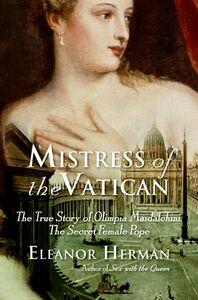 Foto Cover di Mistress of the Vatican, Ebook inglese di Eleanor Herman, edito da HarperCollins