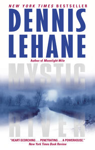 Foto Cover di Mystic River, Ebook inglese di Dennis Lehane, edito da HarperCollins