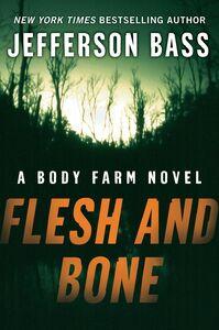 Foto Cover di Flesh and Bone, Ebook inglese di Jefferson Bass, edito da HarperCollins