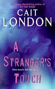Foto Cover di A Stranger's Touch, Ebook inglese di Cait London, edito da HarperCollins