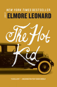 Foto Cover di The Hot Kid, Ebook inglese di Elmore Leonard, edito da HarperCollins
