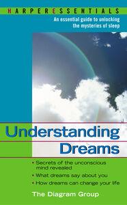 Foto Cover di Understanding Dreams, Ebook inglese di The Diagram Group, edito da HarperCollins