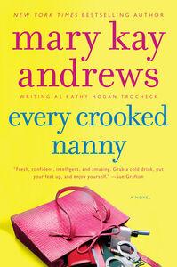 Foto Cover di Every Crooked Nanny, Ebook inglese di Kathy Hogan Trocheck, edito da HarperCollins