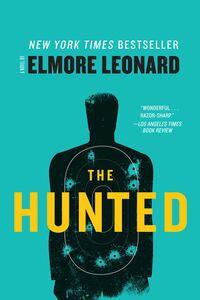Foto Cover di The Hunted, Ebook inglese di Elmore Leonard, edito da HarperCollins