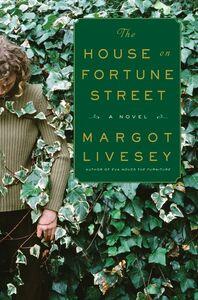 Foto Cover di The House on Fortune Street, Ebook inglese di Margot Livesey, edito da HarperCollins