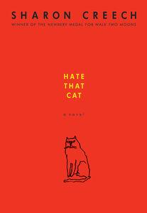 Foto Cover di Hate That Cat, Ebook inglese di Sharon Creech, edito da HarperCollins