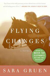 Foto Cover di Flying Changes, Ebook inglese di Sara Gruen, edito da HarperCollins