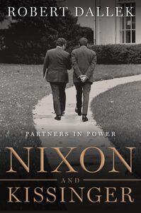 Foto Cover di Nixon and Kissinger, Ebook inglese di Robert Dallek, edito da HarperCollins