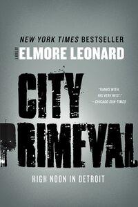 Foto Cover di City Primeval, Ebook inglese di Elmore Leonard, edito da HarperCollins