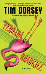 Foto Cover di Florida Roadkill, Ebook inglese di Tim Dorsey, edito da HarperCollins