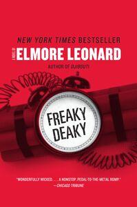 Foto Cover di Freaky Deaky, Ebook inglese di Elmore Leonard, edito da HarperCollins