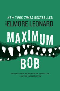 Foto Cover di Maximum Bob, Ebook inglese di Elmore Leonard, edito da HarperCollins