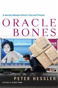 Foto Cover di Oracle Bones, Ebook inglese di Peter Hessler, edito da HarperCollins
