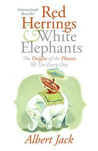 Foto Cover di Red Herrings and White Elephants, Ebook inglese di Albert Jack, edito da HarperCollins