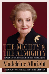 Foto Cover di The Mighty and the Almighty, Ebook inglese di Madeleine Albright, edito da HarperCollins