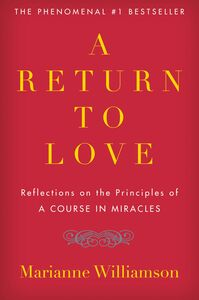 Foto Cover di A Return to Love, Ebook inglese di Marianne Williamson, edito da HarperCollins