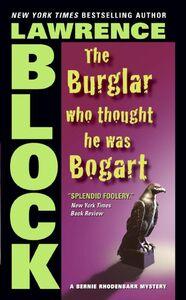 Foto Cover di The Burglar Who Thought He Was Bogart, Ebook inglese di Lawrence Block, edito da HarperCollins