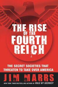 Foto Cover di The Rise of the Fourth Reich, Ebook inglese di Jim Marrs, edito da HarperCollins