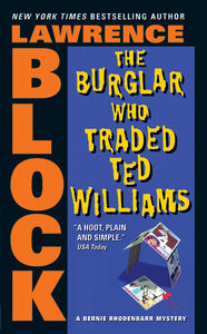 Foto Cover di The Burglar Who Traded Ted Williams, Ebook inglese di Lawrence Block, edito da HarperCollins