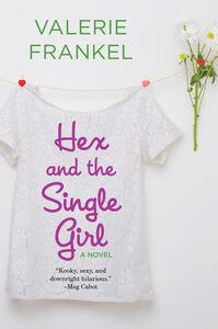 Foto Cover di Hex and the Single Girl, Ebook inglese di Valerie Frankel, edito da HarperCollins