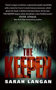 Foto Cover di The Keeper, Ebook inglese di Sarah Langan, edito da HarperCollins