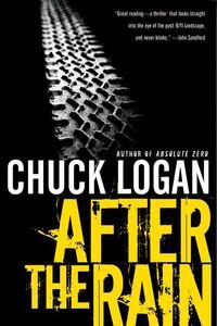 Foto Cover di After the Rain, Ebook inglese di Chuck Logan, edito da HarperCollins
