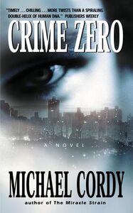 Foto Cover di Crime Zero, Ebook inglese di Michael Cordy, edito da HarperCollins