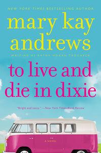 Foto Cover di To Live and Die In Dixie, Ebook inglese di Kathy Hogan Trocheck, edito da HarperCollins