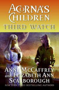 Foto Cover di Third Watch, Ebook inglese di Anne McCaffrey,Elizabeth A. Scarborough, edito da HarperCollins