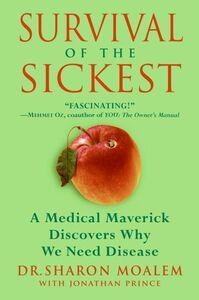 Foto Cover di Survival of the Sickest, Ebook inglese di Dr. Sharon Moalem,Jonathan Prince, edito da HarperCollins