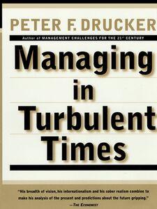 Foto Cover di Managing in Turbulent Times, Ebook inglese di Peter F. Drucker, edito da HarperCollins
