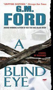 Foto Cover di A Blind Eye, Ebook inglese di G.M. Ford, edito da HarperCollins