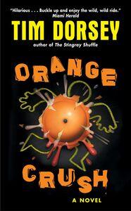 Foto Cover di Orange Crush, Ebook inglese di Tim Dorsey, edito da HarperCollins