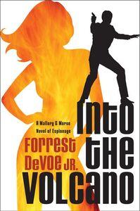 Foto Cover di Into the Volcano, Ebook inglese di Forrest DeVoe, Jr., edito da HarperCollins
