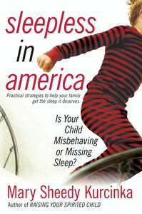 Foto Cover di Sleepless in America, Ebook inglese di Mary Sheedy Kurcinka, edito da HarperCollins