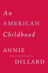 Foto Cover di American Childhood, Ebook inglese di Annie Dillard, edito da HarperCollins