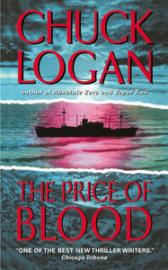 Foto Cover di The Price of Blood, Ebook inglese di Chuck Logan, edito da HarperCollins