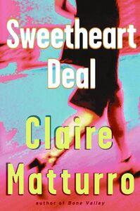 Foto Cover di Sweetheart Deal, Ebook inglese di Claire Matturro, edito da HarperCollins