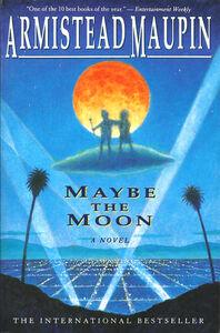Foto Cover di Maybe the Moon, Ebook inglese di Armistead Maupin, edito da HarperCollins