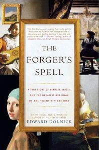 Foto Cover di The Forger's Spell, Ebook inglese di Edward Dolnick, edito da HarperCollins