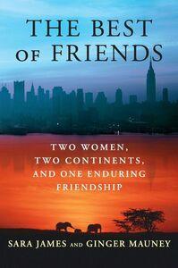 Foto Cover di The Best of Friends, Ebook inglese di Sara James,Ginger Mauney, edito da HarperCollins