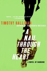 Foto Cover di A Nail Through the Heart, Ebook inglese di Timothy Hallinan, edito da HarperCollins