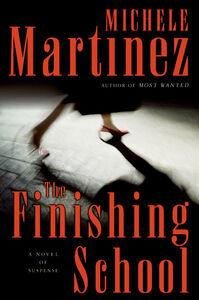 Foto Cover di The Finishing School, Ebook inglese di Michele Martinez, edito da HarperCollins