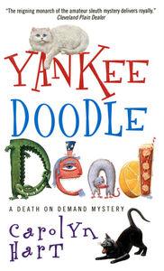 Foto Cover di Yankee Doodle Dead, Ebook inglese di Carolyn Hart, edito da HarperCollins
